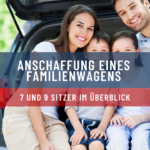 Anschaffung eines Familienwagens